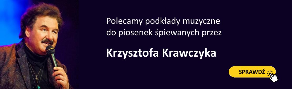 Podkłady Krzysztofa Krawczyka